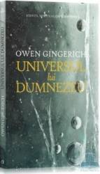 Universul lui Dumnezeu - Owen Gingerich Carti