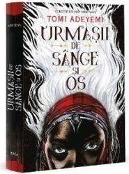 Urmasii de sange si os - Vol. 1 - Trilogia Zestrea Orishei - Tomi Adeyemi - PRECOMANDA