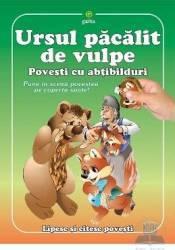 Ursul pacalit de vulpe. Povesti cu abtibilduri - Lipesc si citesc povesti