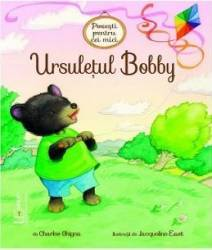 Ursuletul Bobby - Charles Ghigna Jacqueline East