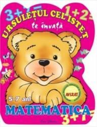 Ursuletul cel istet te invata matematica 5-7 ani - Madalina Pistol Carti