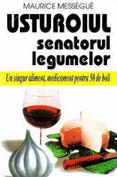 Usturoiul senatorul legumelor - Maurice Messegue