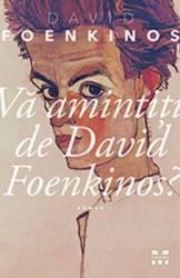 Va amintiti de David Foenkinos - David Foenkinos