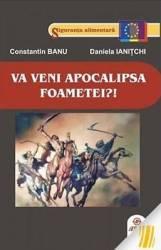 Va Veni Apocalipsa Foametei - Constantin Banu Daniela Ianitchi