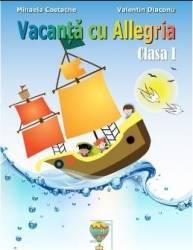 Vacanta cu Allegria - Clasa 1 - Mihaela Costache Valentin Diaconu