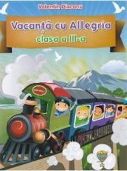 Vacanta cu Allegria cls 3 - Valentin Diaconu