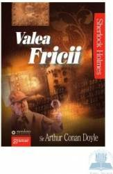 Valea fricii - Arthur Conan Doyle