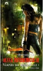 Vampirii Din Morganville 3 Aleea Intunericului Partea A Doua Ed. De Buzunar -- Rachel Caine
