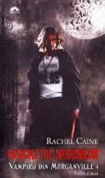 Vampirii din Morganville 4 Banchetul nebunilor partea a doua ed. de buzunar - Rachel Caine