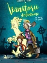 Vanatorii de fantome - Cornelia Funke