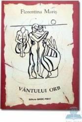 Vantului orb - Florentina Maris