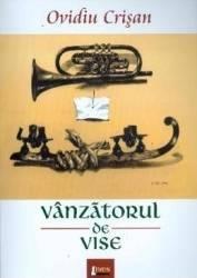Vanzatorul de vise - Ovidiu Crisan