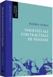 Varietati ale contractului de vanzare - Bujorel Florea Carti