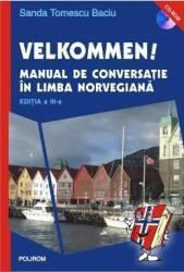 Velkommen Manual De Conversatie In Limba Norveagiana Ed.3 - Sanda Tomescu Baciu