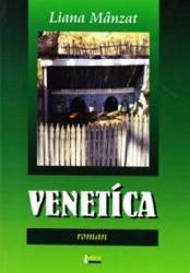 Venetica - Liana Manzat Carti
