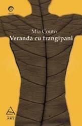 Veranda cu frangipani - Mia Couto