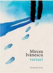 Versuri - Mircea Ivanescu