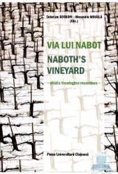 Via lui Nabot. Naboths vineyard - Octavian Gordon Alexandru Mihaila