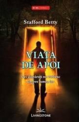 Viata de apoi - Stafford Betty Carti