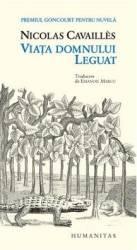 Viata domnului Leguat - Nicolas Cavailles
