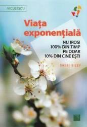 Viata exponentiala - Sheri Riley