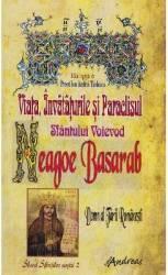 Viata invataturile si paraclisul Sfantului Voievod Neagoe Basarab - Ion Andrei Tarlescu