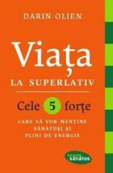 Viata la superlativ - Darin Olien title=Viata la superlativ - Darin Olien
