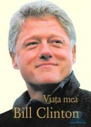 Viata mea - Bill Clinton