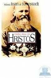 Viata mea in Hristos - Ioan de Kronstadt