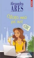 Viata mea pe net - Alexandra Ares Carti