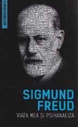 Viata mea si psihanaliza - Sigmund Freud title=Viata mea si psihanaliza - Sigmund Freud