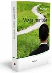 Viata mintita - Michel Del Castillo