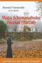 Viata Schimonahului Nicolae turcul - Staretul Varsanufie de la Optina Carti