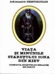 Viata si minunile Staretului Iona din Kiev - Arhimandrit Hristodoulos