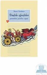 Vietile sfintilor - Povestiri pentru copii - Vol. II - Ileana Vasilescu