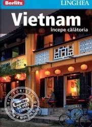 Vietnam Incepe calatoria - Berlitz Carti