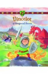 Vincelot si dragonul fioros - Ellen Alpsten Andrea Hebrock