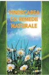 Vindecarea cu remedii naturale title=Vindecarea cu remedii naturale
