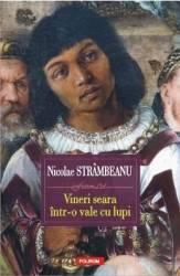 Vineri seara intr-o vale cu lupi - Nicolae Strambeanu