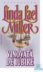 Vinovata de iubire - Linda Lael Miller
