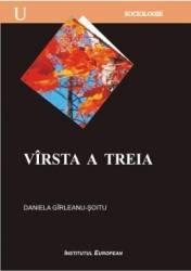 Virsta A Treia - Daniela Girleanu-Soitu