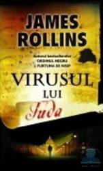 Virusul lui Iuda - James Rollins Carti