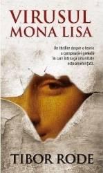 Virusul Mona Lisa - Tibor Rode