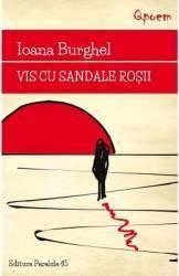 Vis cu sandale rosii - Ioana Burghel
