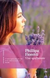 Vise spulberate - Phillipa Fioretti