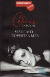 Visul Meu Povestea Mea - Celine Dion