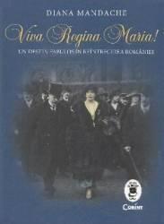 Viva Regina Maria - Diana Mandache Carti