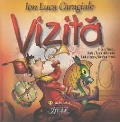 Vizita - Ion Luca Caragiale Carti
