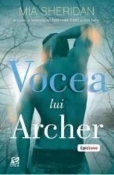Vocea lui Archer - Mia Sheridan - PRECOMANDA Carti