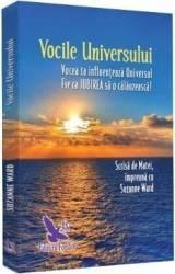 Vocile universului - Suzanne Ward - PRECOMANDA
